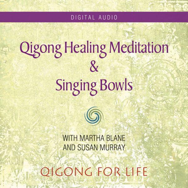 Qigong Healing Meditation - Audio